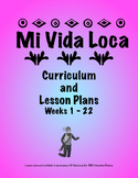 Mi Vida Loca Lesson Plans, Episodes 1 - 22, Spanish Curriculum