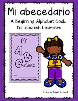 Mi abecedario - A Beginning Alphabet Book in Spanish