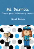 Mi barrio: profesiones y  establecimientos (Spanish).