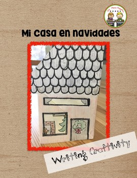 Mi casa en navidades ~ My Holidays House Writing Craftivity