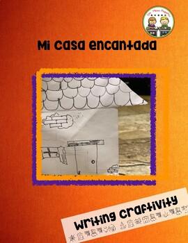 Mi casa encantada ~ My Enchanted House Writing Craftivity