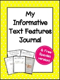Informative Text Features Journal + Free Spanish Version
