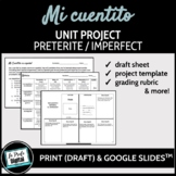 Mi cuentito Storybook Unit Project / Preterite & Imperfect
