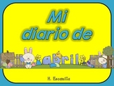 Mi diario de abril- My April Journal * Both Spanish & English