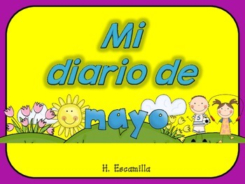 Mi diario de mayo- My May Journal * Both Spanish and English