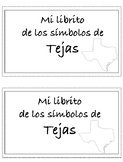 Mi librito de los simbolos de Tejas/My little book of Texa
