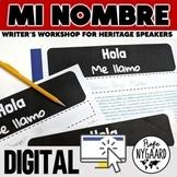 Mi nombre: a Writer's Workshop for Heritage Speakers