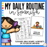 My daily Routine in Spanish Activity Pack - Mi Rutina Diaria