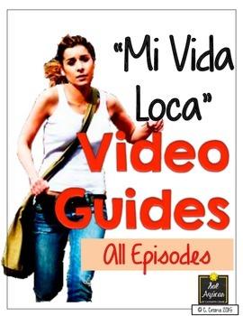 Mi Vida Loca Video Guide - ALL episodes