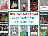 MiMi Sue's Brag Tags (Can't Wait Until Christmas) 12 Desig