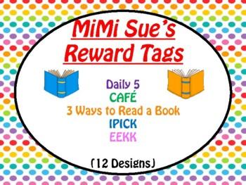 MiMi Sue's Brag Tags (Daily 5/CAFE/3 Ways/IPICK/EEKK) 12 Designs SWAG
