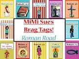 MiMi Sue's Brag Tags (Roman Road to Salvation) 12 Designs/8 PPT Scripture Slides