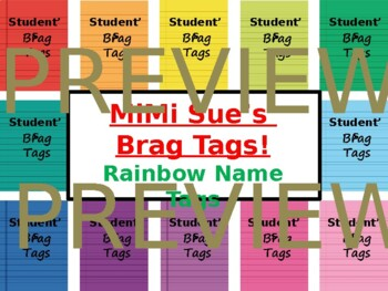 MiMi Sue's Brag Tags (Student Names/Editable) 12 Rainbow Colors SWAG