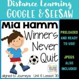 Winners Never Quit Journeys First Grade Unit 6 Lesson 30 Google Seesaw Digital