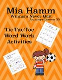Mia Hamm - Winners Never Quit Journeys Lesson 30