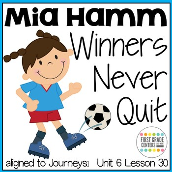 Mia Hamm Winners Never Quit  {aligns with Journeys First G