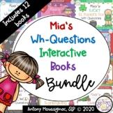Mia's WH Questions Interactive Book Bundle
