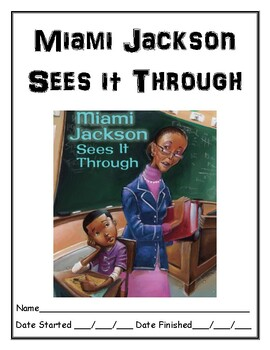 Miami Jackson Sees it Through independent reading comprehension resource
