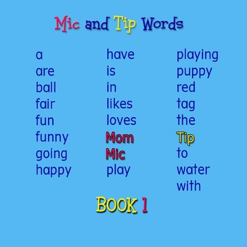 Mic and Tip--A Beginner's Reader and Activity Kit