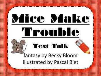 Mice Make Trouble Text Talk Supplemental Materials