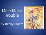 Mice Make Trouble   Collaborative Conversations   Vocabulary   Text Talk