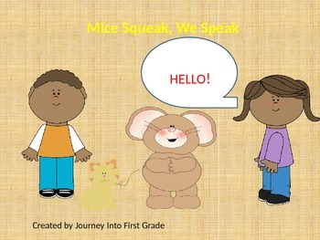Mice Squeak, We Speak (Unit 2) Journeys K Common Core Reading Series 2014