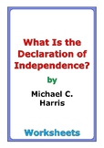 """Michael C. Harris """"What Is the Declaration of Independence?"""" worksheets"""