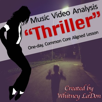 Michael Jackson's Thriller Music Video Analysis