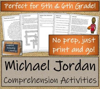 Michael Jordan - 5th Grade & 6th Grade Close Reading Activity