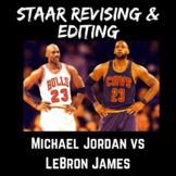 Michael Jordan vs LeBron James STAAR Revising and Editing