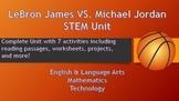Michael Jordan vs. LeBron James STEM Unit