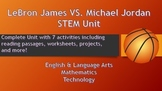 Michael Jordan vs. LeBron James STEM Unit