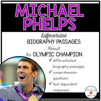 Michael Phelps: Differentiated Biography Passages and Reading Comprehension
