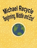 Michael Recycle Beginning, Middle and Ending  sheet