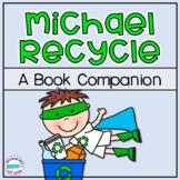 Michael Recycle *Book Companion*