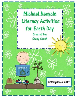 Michael Recycle Earth Day Literacy Unit