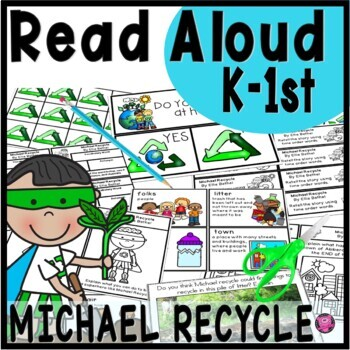Earth Day Read Aloud Activities for Michael Recycle with Lesson Plans