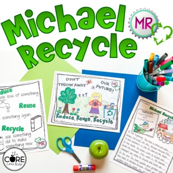 Earth Day- Michael Recycle: Interactive Read-Aloud Lesson Plans and Activities