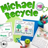 Earth Day- Michael Recycle: Interactive Read-Aloud Lesson