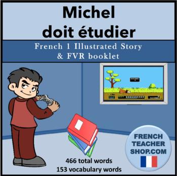 Michel doit étudier: French Story and FVR booklet