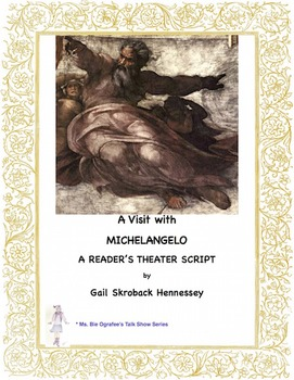 Michelangelo: A Reader's Theater Script(Renaissance)