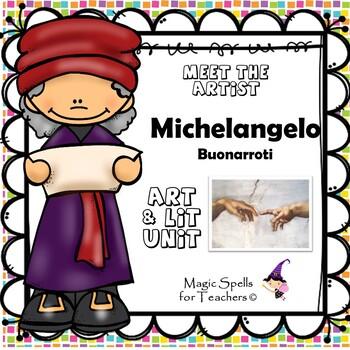 Michelangelo Buonarroti - Meet the Artist - Artist of the Month - Lit Unit