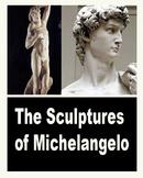 Michelangelo- Sculptures PowerPoint