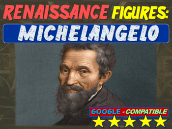 Michelangelo!  Visual, textual, engaging 18-slide PowerPoint