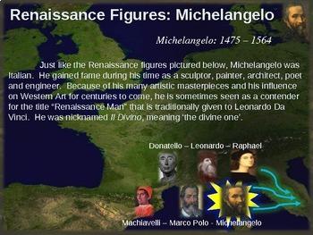 Michelangelo!  Visual, textual, engaging 18-slide PowerPoint