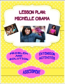 Michelle Obama Lesson Plan and Prezi
