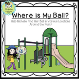Michelle's Ball:  Fun with Prepositions and Perspective-Taking