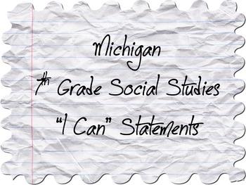 "Michigan 7th Gr. Social Studies ""I Can"" Statements"