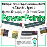 Michigan Citizenship Curriculum (MC3) 4th Grade, Unit 3 PowerPoints