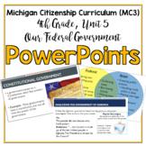 Michigan Citizenship Curriculum (MC3) 4th Grade, Unit 5 PowerPoints